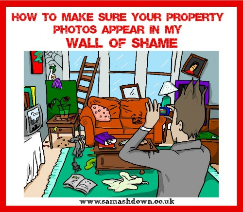 How to Make Sure Your Property Photos Appear in my Wall of Shame1